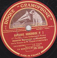 78 Trs - 30 Cm - état TB - RAPSODIE HONGROISE N°2 ((Liszt) 1re Partie Et Fin ORCHESTRE SYMPHONIQUE DE PHILADELPHIE - 78 T - Disques Pour Gramophone