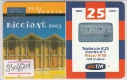 RICARICA TIM USATA 1830 2RI25-M AGO 2005 (6719 - [2] Sim Cards, Prepaid & Refills