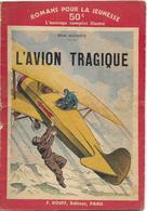 L'avion Tragique Par René Duchesne - Romans Pour La Jeunesse N°43 (Illustrations : J. Saunier) - Action