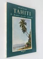 Tahiti / Bernard Villaret. - Paris : Amiot Et Dumont, 1951 - Reizen