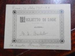 18064) SCUOLA PUBBLICA ISTRUZIONE BIGLIETTO DI LODE 1941 FORMATO 9,5 X 7 Cm - Diplomi E Pagelle