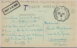 Guerre 14 18 Gironde Convoyeur ARCACHON à BORDEAUX + Griffe TROUVE A LA BOITE T Taxe Manuelle Non Taxé FM Militai ... .G - WW I