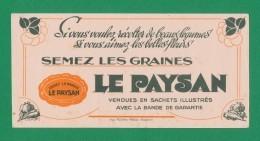 Buvard - Semez Les Graines LE PAYSAN - Buvards, Protège-cahiers Illustrés