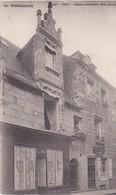 VIRE  -  Maison Gothique Rue Chaussée - Vire