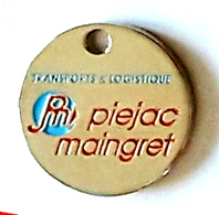 Jeton De Caddie Argenté Ville, Société De Transport Routier,TRANSPORTS & LOGISTIQUES  P M  PIEJAC  MAINGRET BRESSUIRE-79 - Jetons De Caddies