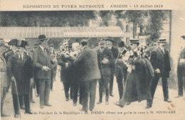 80 // AMIENS    Exposition Du Foyer Retrouvé, Juillet 1919, Visite Du Président De La République, M SISSON M POINCARE* - Amiens