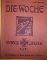 Revue : DIE-WOCHE, N° 16, 1915 - Zeitungen & Zeitschriften