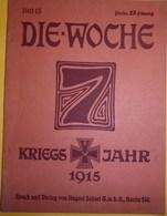 Revue : DIE-WOCHE, N° 15, 1915 - Zeitungen & Zeitschriften