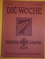 Revue : DIE-WOCHE, N° 14, 1915 - Zeitungen & Zeitschriften