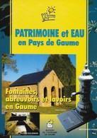 Gaume. Fontaines, Abreuvoirs, Lavoirs. Etalle, Tintigny, Virton, Musson, Rouvroy, Meix, Saint-Léger - Belgique