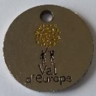 Jeton De Caddie - VAL D'EUROPE - MARNE LA VALLEE (77) - En Métal - - Jetons De Caddies