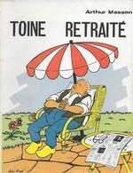 Arthur Masson. Toine Retraité. - Culture