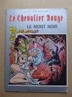 Willy Vandersteen - Le Chevalier Rouge. 11. Le Mont Noir - Livres, BD, Revues