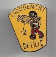 Pin's Lacquemant De Lille  LG Les Gauffres Réf 3062 - Villes