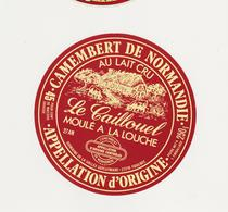 ETIQUETTE DE CAMEMBERT  LE CAILLOUEL FOULBEC 27 - Kaas