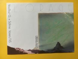 9089 - L'Orage Gérald Vouilloz Varen Suisse Artiste Heinz Julen Cervin - Art