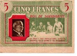 CINQ FRANCS   BON DE SOLIDARITE (Marechal Pétain ) - 1871-1952 Anciens Francs Circulés Au XXème