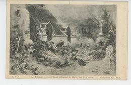 """VENDÉE - TABLEAUX - """"Les Chouans - Les Vivants Défendant Les Morts, Par G. Clairin """" - France"""