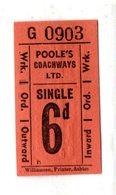 BUS / TRAM TICKETS - POOLE'S COACHWAYS LTD. - Biglietti Di Trasporto