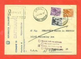 STORIA POSTALE PER L'ESTERO-CARTOLINA ELETTORALE RACCOMANDATA AEREA-DA GATTINARA PER GLI USA-SIRACUSANA+MICHELANGIOLESCA - 1961-70: Storia Postale