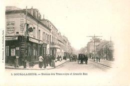 Cpa Précurseur BOURG LA REINE 92 Station Des Tramways Et Grande Rue - Café Tabac Des 2 Gares - Bourg La Reine