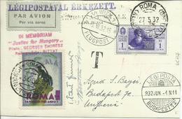 VE3-247-Cartolina Posta Aerea Per L'Ungheria Con 1 Lire Dante 27.05.1932 - Rara - 1900-44 Vittorio Emanuele III