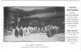 Chine Paienne - Mission Religieuse - Procession De Bonzes Dans Leur Pagode - Chine
