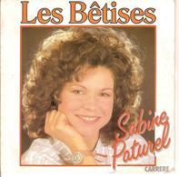 SABINE PATUREL - LES BETISES - Disco, Pop