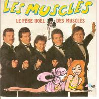LES MUSCLES - LE PERE NOEL DES MUSCLES - Disco & Pop