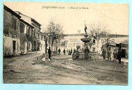 30- JONQUIERES -  Place De La Mairie  ( Animée )   Ed Supplien      CPA - Otros Municipios