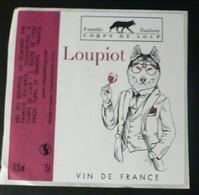 THEME LOUP / WOLF / LUPO : LOUPIOT VIN DE FRANCE- ETIQUETTE NEUVE - Etichette