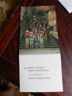 18736) CARTOLINA PUBBLICITARIA ENTE TUTELA VINI ROMAGNOLI LA BANDA PASSATORE - Italia