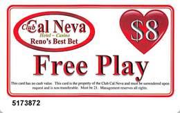 Club Cal Neva Casino Reno, NV - Slot Card - $8 Free Play Card - Cartes De Casino
