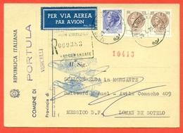 STORIA POSTALE PER L'ESTERO-CARTOLINA ELETTORALE RACCOMANDATA AEREA-DA PORTULA PE IL MESSICO-SIRACUSANA - 6. 1946-.. Repubblica