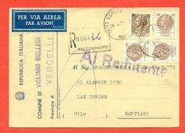 STORIA POSTALE PER L'ESTERO-CARTOLINA ELETTORALE RACCOMANDATA AEREA-DA VIGLIANO BIELLESE PER IL  CILE-SIRACUSANA - 6. 1946-.. Republic