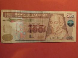 Beau Billet 100 Cien Quetzales 2008 - MISE A PRIX 1€ De Tout Mes Billets ! Pensez A Regrouper Vos Achats ! - Guatemala
