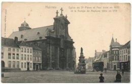Malines - Eglise De St Pierre Et Paul Et La Pompe De Neptune - Malines