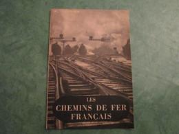 LES CHEMINS DE FER FRANCAIS - La Documentation Française Illustrée - N° 33 (32 Pages) - Chemin De Fer