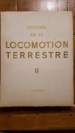 HISTOIRE DE LA LOCOMOTION TERRESTRE II LA VOITURE CYCLISME ATTELAGE PAR L'ILLUSTRATION PARFAIT ETAT.  VOIR LES SCANS - Encyclopédies