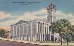 Alabama Montgomery Count Court House 1952 Curteich - Montgomery