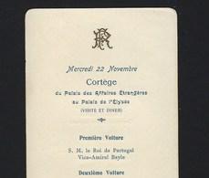 1905 Cortejo Comitiva REI D.CARLOS Em França, Jantar No Eliseu. Cortege Du ROI De PORTUGAL Au PALAIS ELYSÉE Pres.LOUBET - Programmes