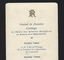 1905 Cortejo Comitiva REI D.CARLOS Em França. Cortege ROI De PORTUGAL Au Palais Affaires Etrangeres HOTEL VILLE Loubet - Programmes