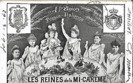 A L'union Frano Italienne - Les Reines De La Mi Carême - CPA 1905 - Réceptions