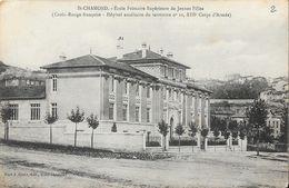 St Saint-Chamond (Loire) - Ecole Primaire Supérieure De Jenues Filles (Croix-Rouge, Hôpital Auxiliaire) - Saint Chamond