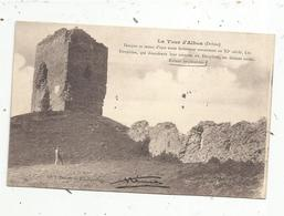 Cp,  26 , LA TOUR D'ALBON , Voyagée 1908 - Autres Communes