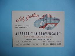 """Carte Visite  -  Publicitaire  - MARSEILLE - Chez GASTON  -  Auberge """" La Provençale """"  -  104, La Corniche   -  13  - - Visiting Cards"""