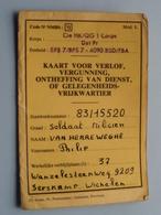 KAART Voor VERLOF, VERGUNNING, ONTHEFFING Van DIENST....... ( Stamnr. 83/15520 (Van Herreweghe/Serskamp) Zie Foto's ! - Documents