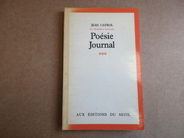 Poésie Journal - Tome 3 (Jean Cayrol) éditions Du Seuil De 1980 - Autori Francesi