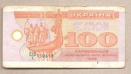 Ucraina - Banconota Circolata Da 100 Karbovantsiv P-88a - 1992 - Ukraine