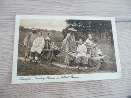 CPA Chine China Shanghaï Country Women On Wheel Barrow   Paypal Ok Ou Of Europe - Chine